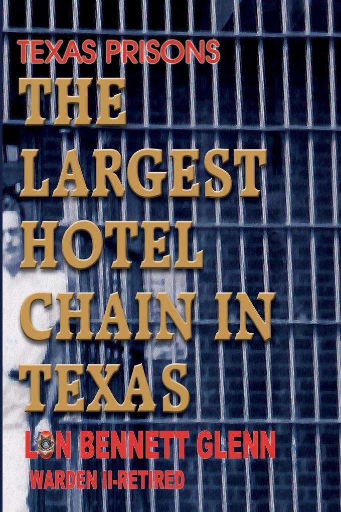 The Largest Hotel Chain in Texas als Taschenbuch