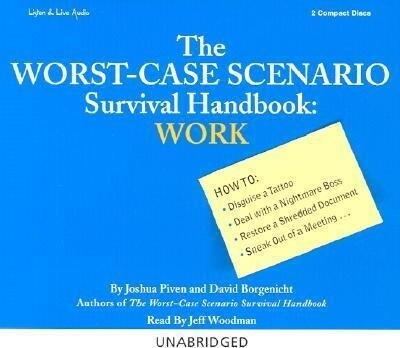 The Worst-Case Scenario Survival Handbook: Work als Hörbuch CD