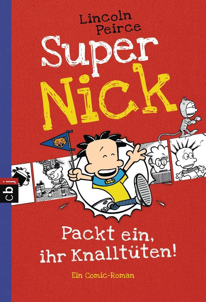 Super Nick 04 - Packt ein, ihr Knalltüten! - Ein Comic-Roman als Taschenbuch
