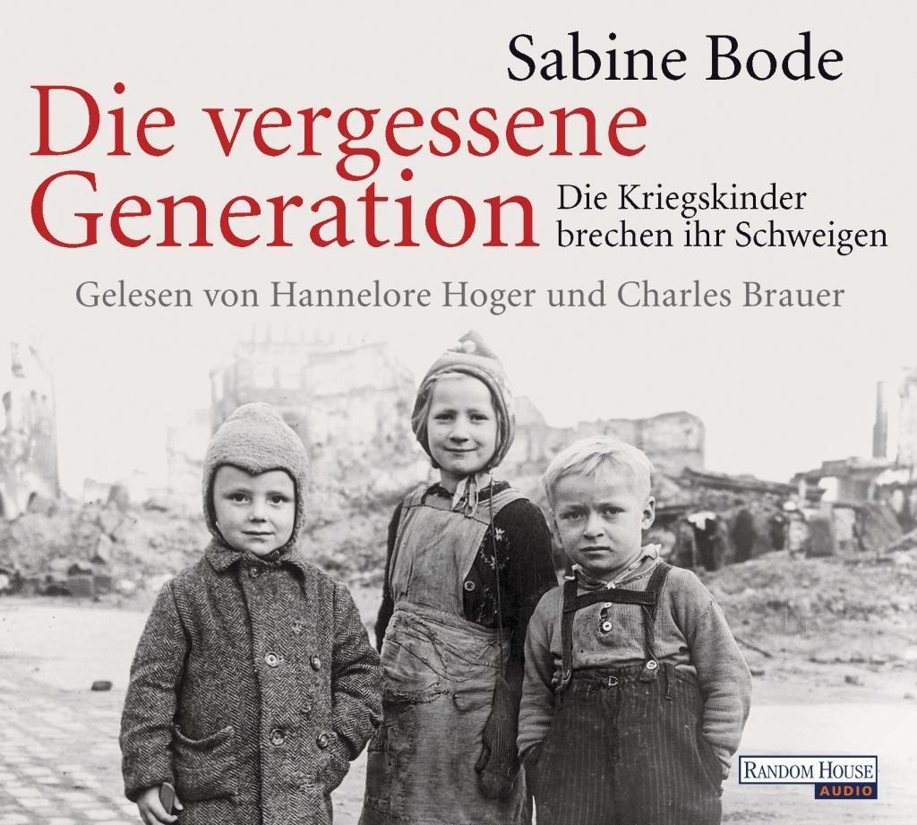 Die vergessene Generation als Hörbuch CD