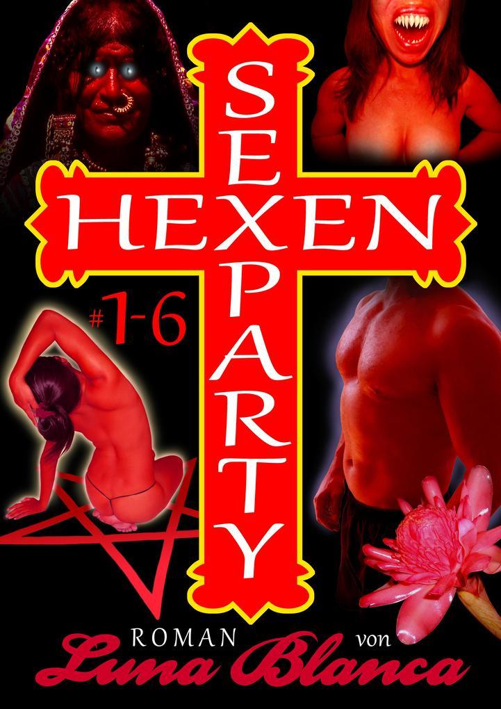 Hexen Sexparty 1-6 als eBook