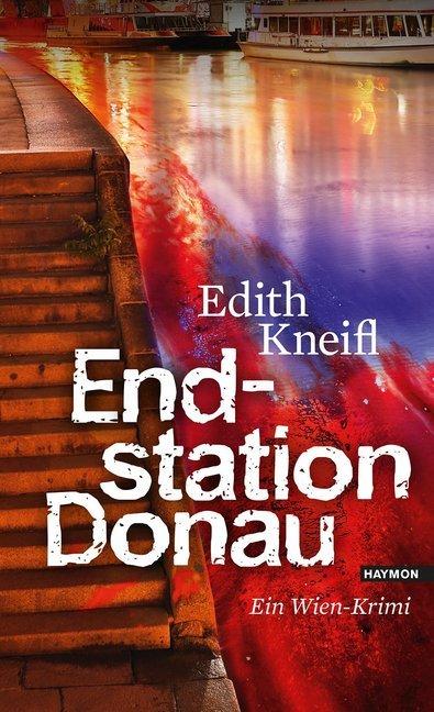 Endstation Donau als Buch (gebunden)