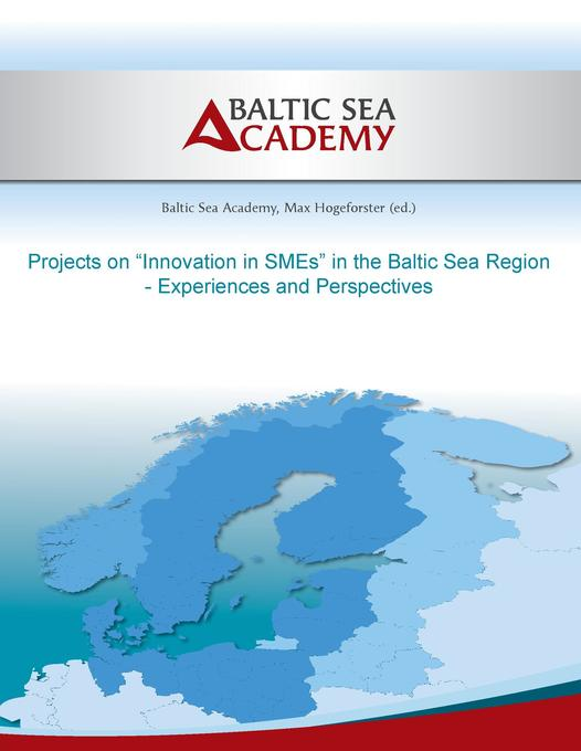 """Projects on """"Innovation in SMEs"""" in the Baltic Sea Region als Buch (kartoniert)"""