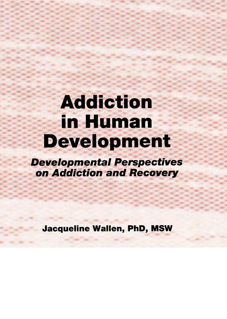Addiction in Human Development als eBook epub
