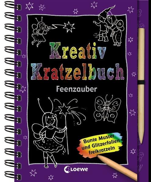 Kreativ-Kratzelbuch Feenzauber als Buch (gebunden)