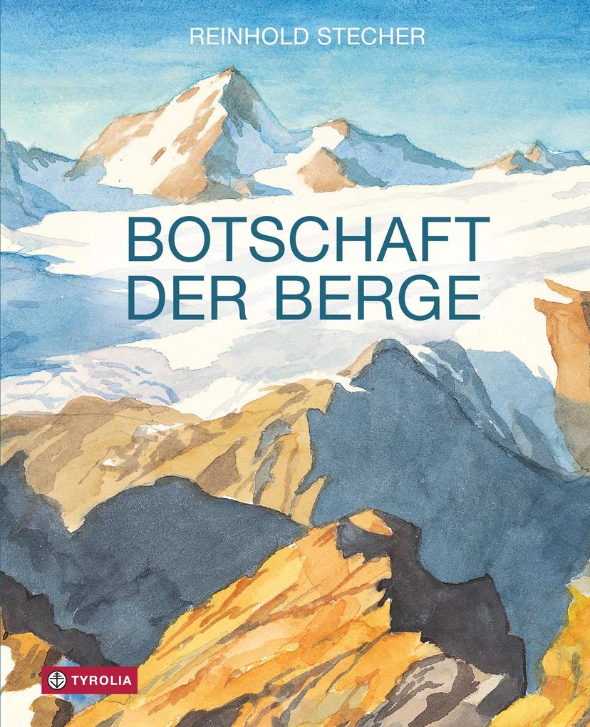 Botschaft der Berge als eBook epub