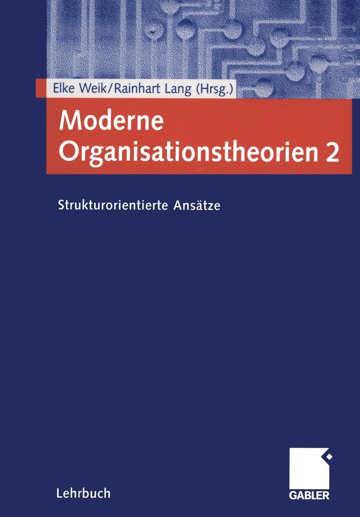 Moderne Organisationstheorien 2 als Buch (kartoniert)