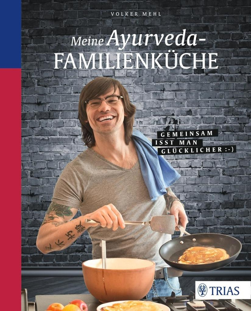 Meine Ayurveda-Familienküche als Buch