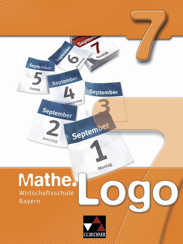 Mathe.Logo 7 Wirtschaftsschule Bayern als Buch (gebunden)