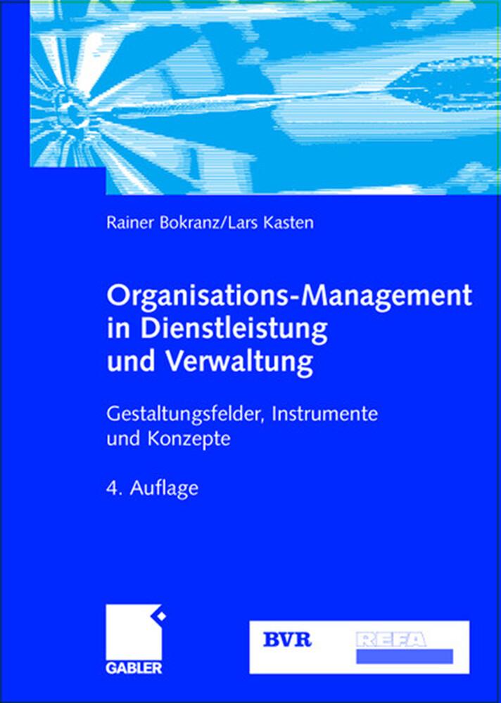 Organisations-Management in Dienstleistung und Verwaltung als Buch (gebunden)