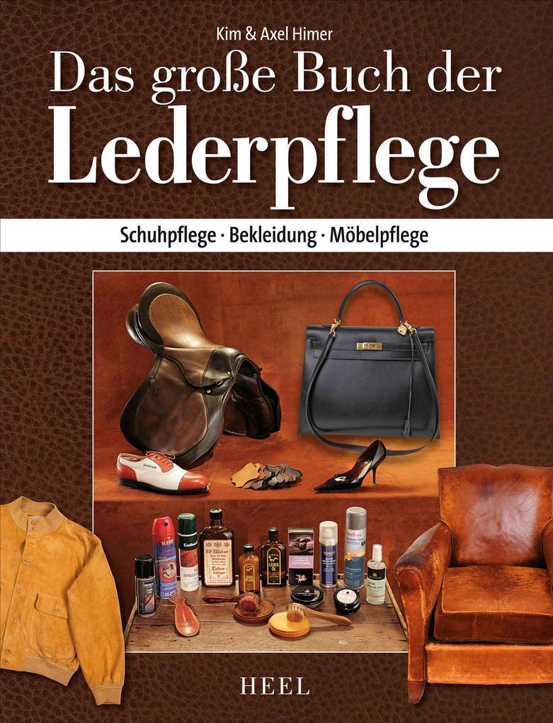 Das große Buch der Lederpflege als eBook epub