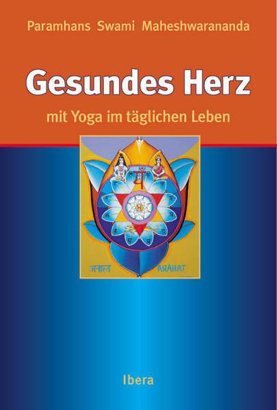 Gesundes Herz mit Yoga im täglichen Leben als Buch (gebunden)