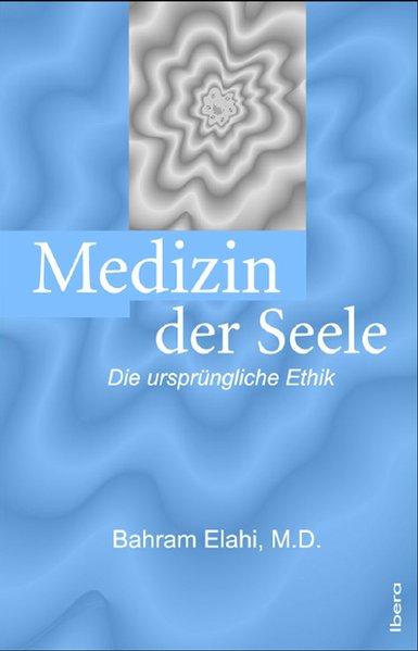 Medizin der Seele als Buch (gebunden)