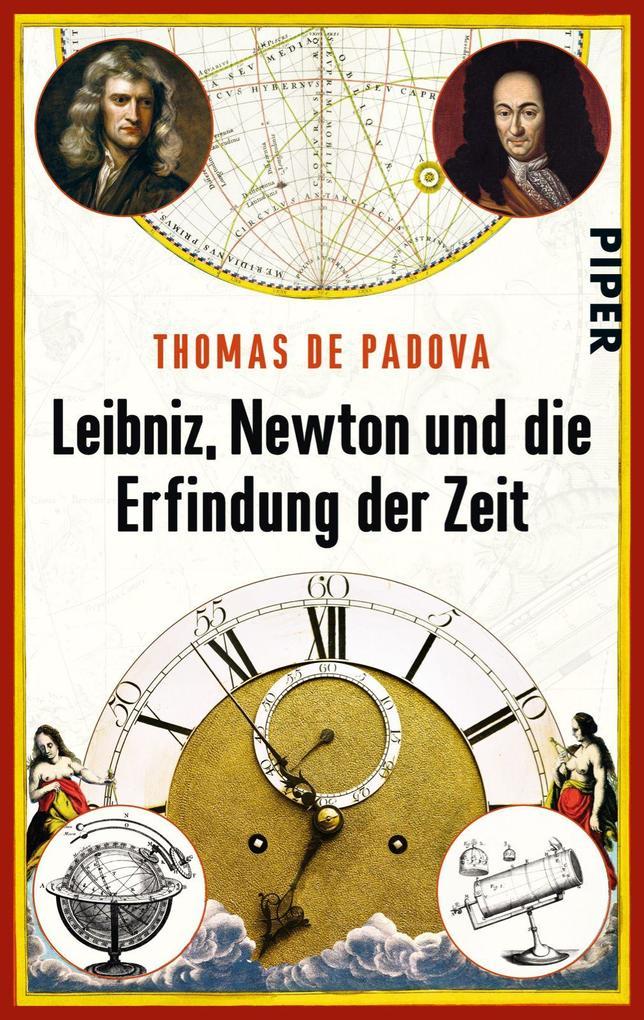 Leibniz, Newton und die Erfindung der Zeit als Taschenbuch