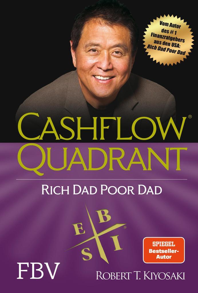 Cashflow Quadrant: Rich dad poor dad als Buch