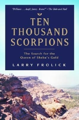 Ten Thousand Scorpions: The Search for the Queen of Sheba's Gold als Taschenbuch