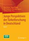 Junge Perspektiven der Türkeiforschung in Deutschland