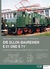 Die Ellok-Baureihen E 01 und E 71