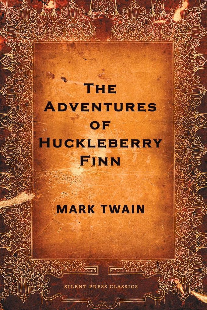The Adventures of Huckleberry Finn als eBook epub