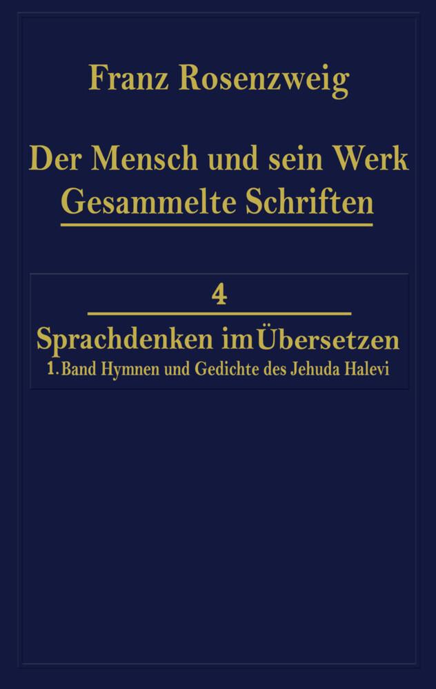 Der Mensch und Sein Werk 1.Band Jehuda Halevi Fünfundneunzig Hymnen und Gedichte Deutsch und Hebräisch als Buch (gebunden)