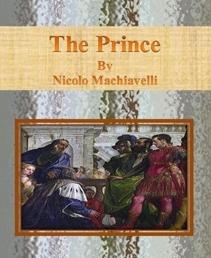 The Prince By Nicolo Machiavelli als eBook epub