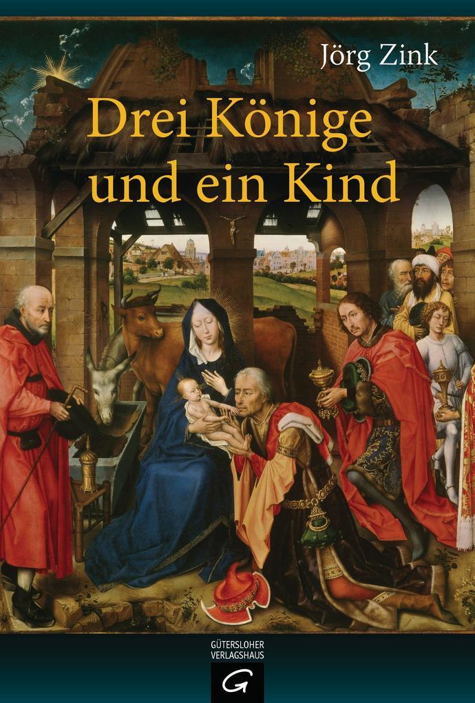 Drei Könige und ein Kind als eBook epub