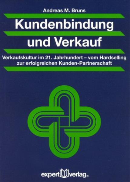 Kundenbindung und Verkauf als Buch (kartoniert)