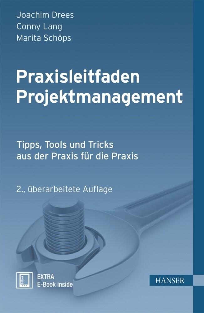 Praxisleitfaden Projektmanagement als Buch
