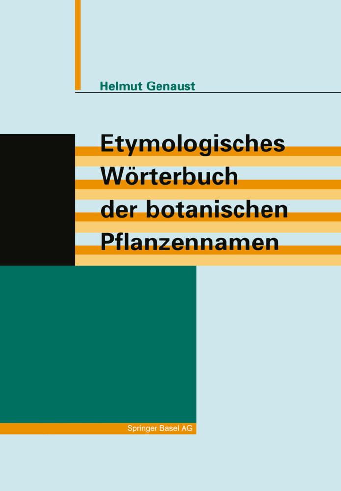 Etymologisches Wörterbuch der botanischen Pflanzennamen als Buch (kartoniert)