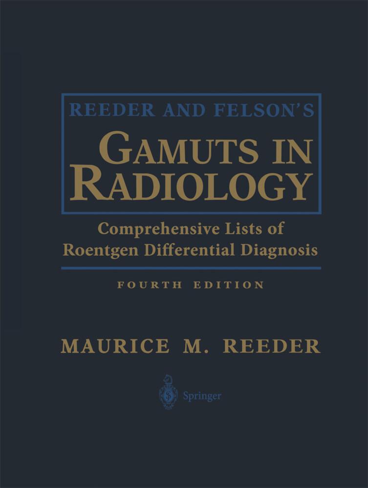 Reeder and Felson's Gamuts in Radiology als Buch (gebunden)