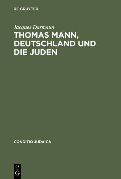 Thomas Mann, Deutschland und die Juden als Buch (gebunden)