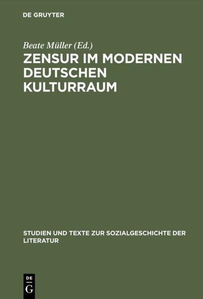 Zensur im modernen deutschen Kulturraum als Buch (gebunden)