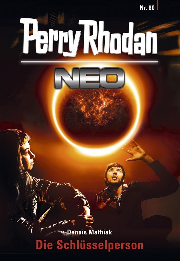 Perry Rhodan Neo 80: Die Schlüsselperson als eBook epub