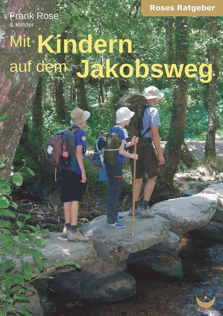 Mit Kindern auf dem Jakobsweg als eBook epub