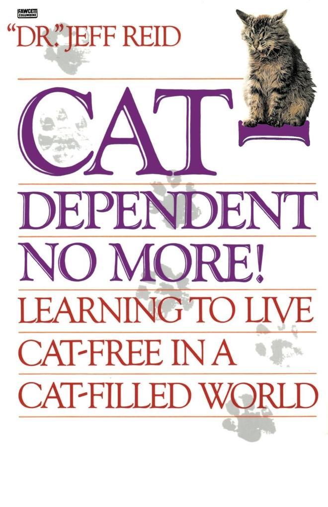 Cat-Dependent No More als Taschenbuch