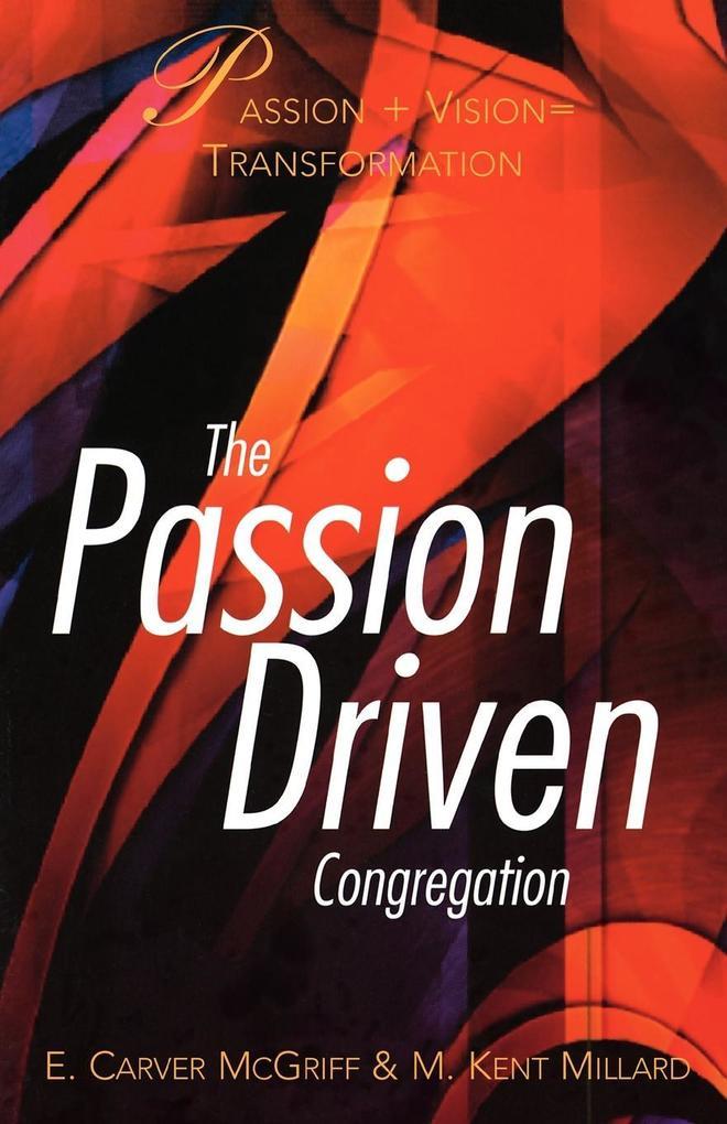 The Passion Driven Congregation als Taschenbuch