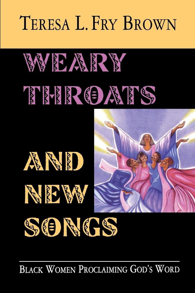 Weary Throats and New Songs als Taschenbuch