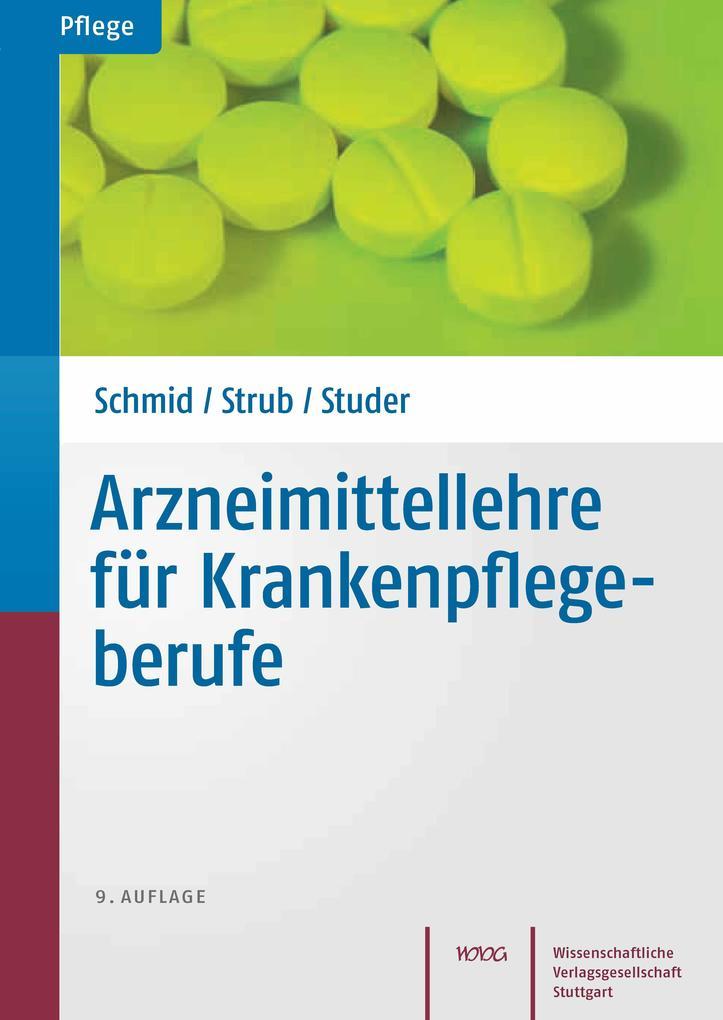 Arzneimittellehre für Krankenpflegeberufe als eBook pdf