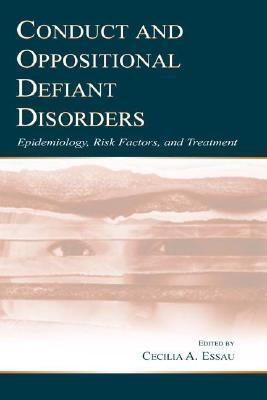 Conduct and Oppositional Defiant Disorders als Buch (gebunden)