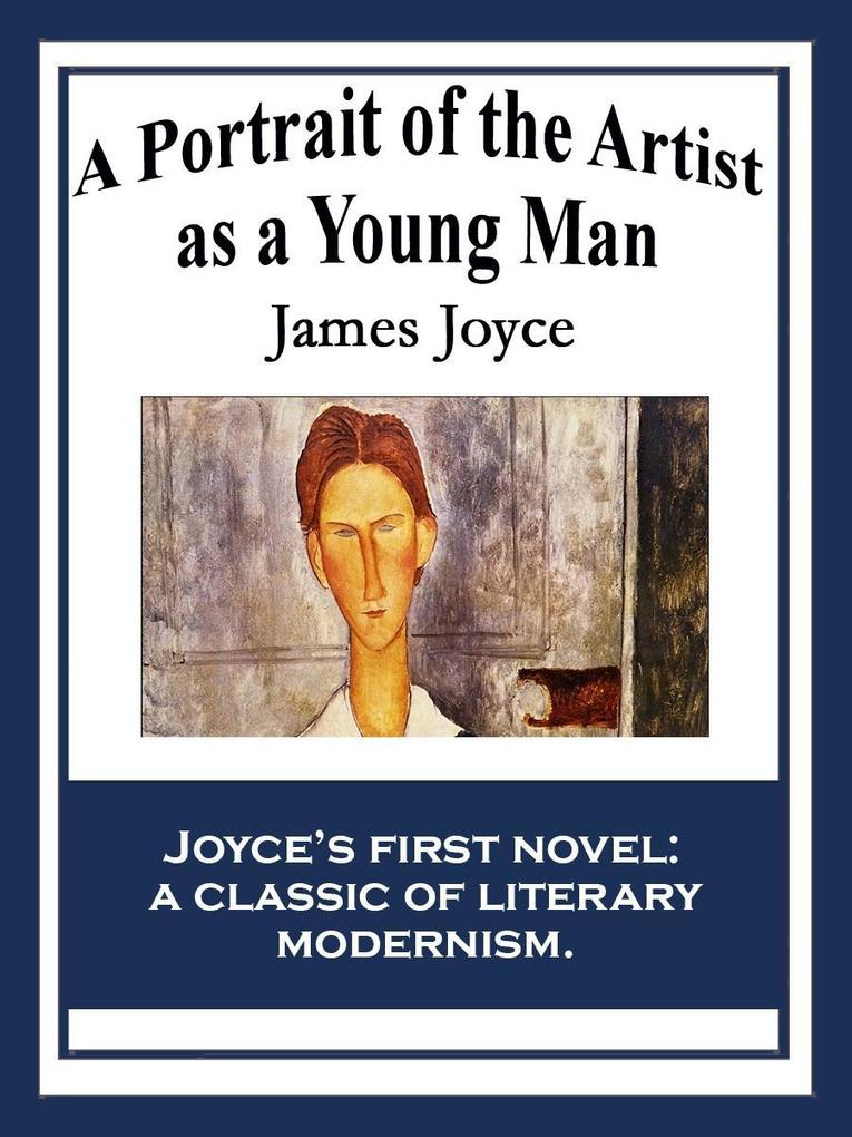 A Portrait of the Artist as a Young Man als eBook