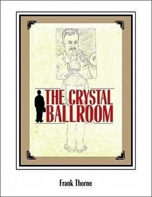The Crystal Ballroom als Buch (gebunden)