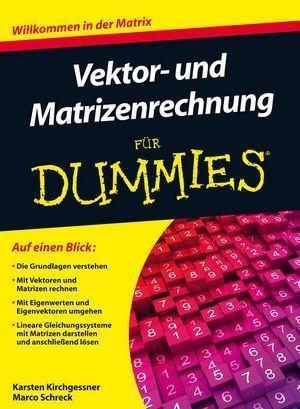 Vektor- und Matrizenrechnung für Dummies als eBook epub