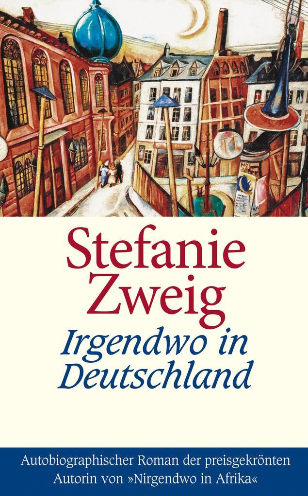 Irgendwo in Deutschland als eBook epub