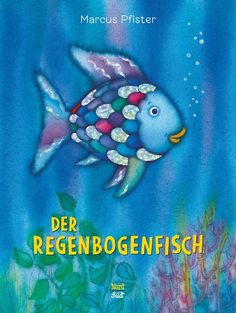Der Regenbogenfisch als Buch (gebunden)