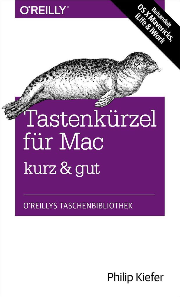 Tastenkürzel für Mac kurz & gut als eBook epub