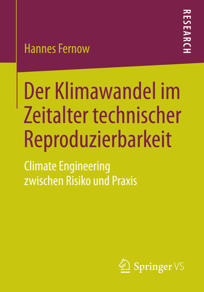 Der Klimawandel im Zeitalter technischer Reproduzierbarkeit als Buch (kartoniert)