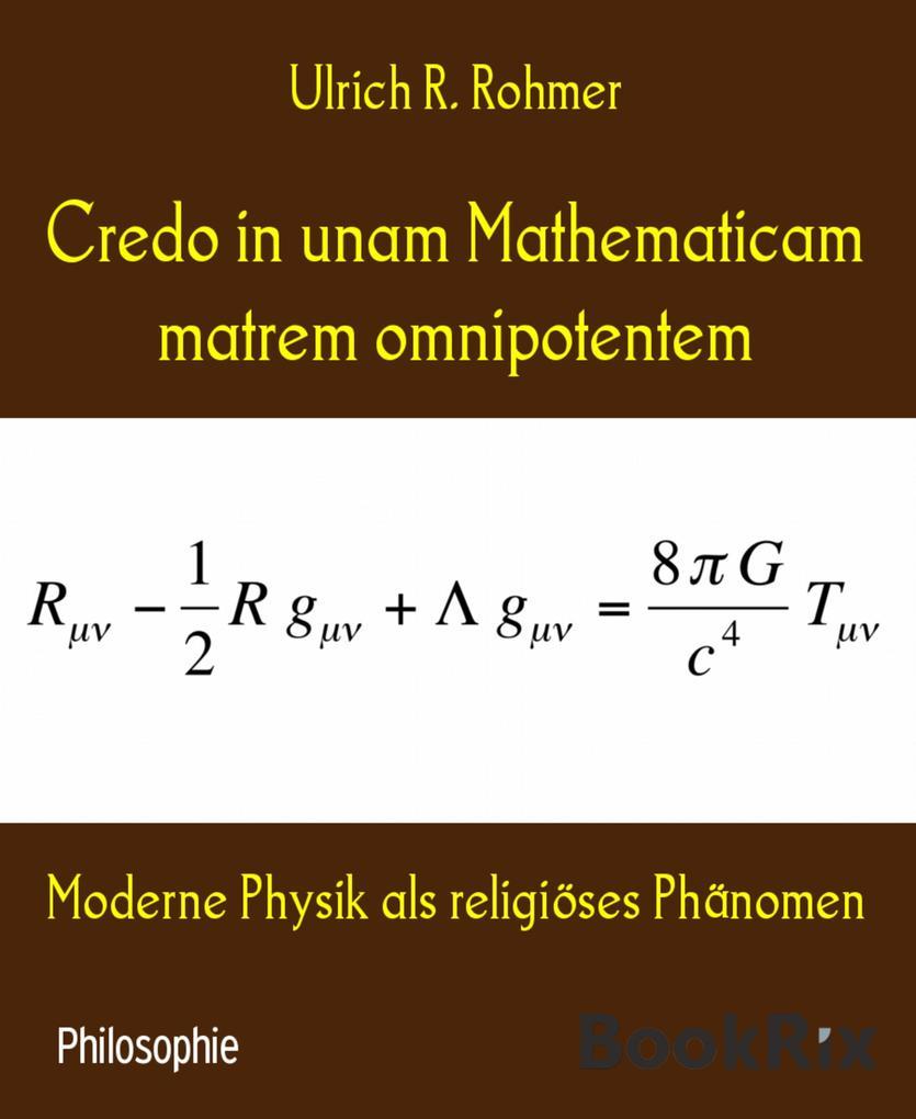 Credo in unam Mathematicam matrem omnipotentem als eBook epub