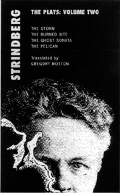 Strindberg: The Plays: Volume Two: The Storm; The Burned Site; The Ghost Sonata; The Pelican als Taschenbuch