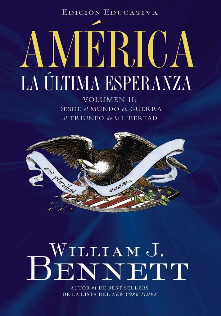 América: La última esperanza (Volumen II) als eBook epub