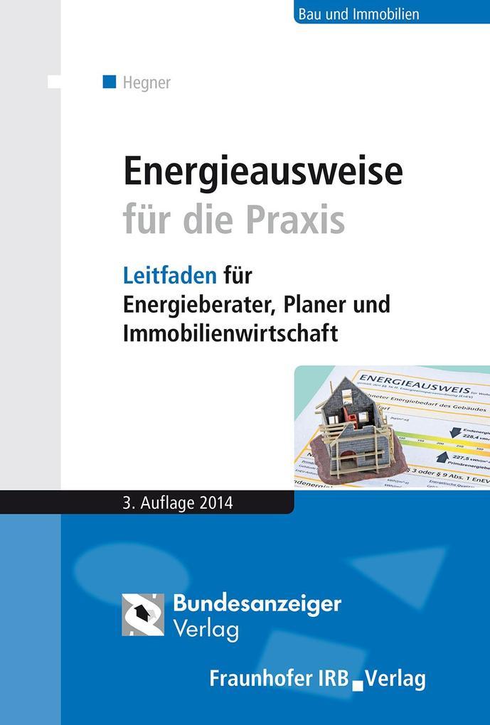 Energieausweise für die Praxis. als eBook pdf